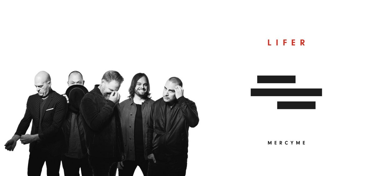MercyMe-Lifer-Featured-Image